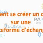 tutoriel creer compte plateforme d echange